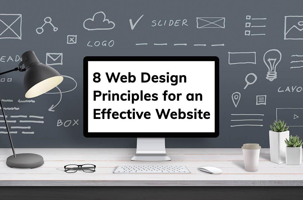 8 Web Design Principles for An Effective Website
